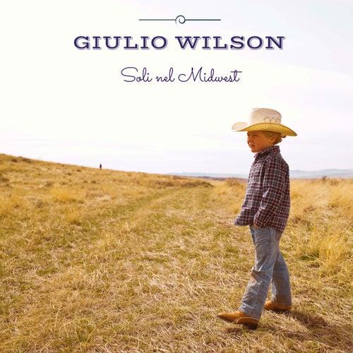 Soli nel Midwest di Giulio Wilson