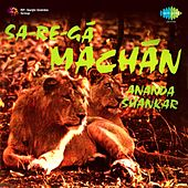 Sa Re Ga Machan by Ananda Shankar