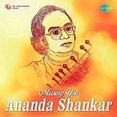 Missing You - Ananda Shankar by Ananda Shankar