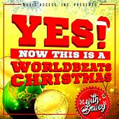 Yes! Now This Is a WorldBeats Christmas with Smiley by Various Artists