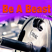 Be A Beast de Various Artists