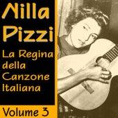 Nilla Pizzi: La regina della canzone italiana, vol. 3 by Nilla Pizzi