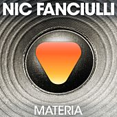 Materia by Nic Fanciulli