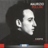 Maurizio Pollini: Chopin by Maurizio Pollini