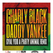 Gyal You A Party Animal (Remix) de Daddy Yankee