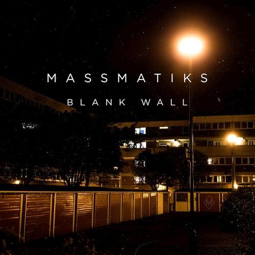 Blank Wall by MassMatiks