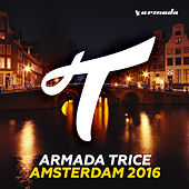 Armada Trice - Amsterdam 2016 by Various Artists