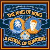 The King of Kong: A Fistful of Quarters (Original Motion Picture Soundtrack) by Various Artists