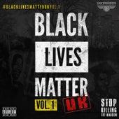 Black Lives Matter UK Vol.1 by Various Artists