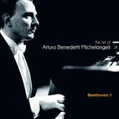 The Art of Arturo Benedetti Michelangeli: Beethoven 1 de Arturo Benedetti Michelangeli