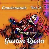 Cancionando, Vol. 3 de Gastón Ojeda