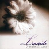O Poder do Amor by Lauriete