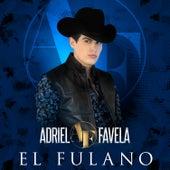 El Fulano (Acustico) by Adriel Favela