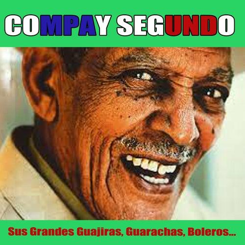 Sus Grandes Guajiras,Guarachas, Boleros... by Compay Segundo