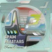 Trans-Oceanic by Spam Allstars