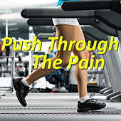 Push Through The Pain by Various Artists