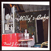 Milly's Café by Fred Eaglesmith