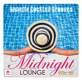 Midnight Lounge, Vol. 20: Annette Cocktail Grooves by Various Artists