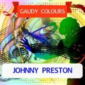 Gaudy Colours de Johnny Preston