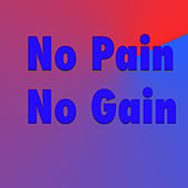 No Pain No Gain, Vol. 3 by Various Artists