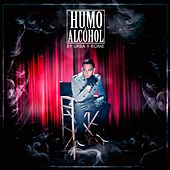 Humo y Alcohol by Andino