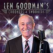 Len Goodman's Crooners and Swooners by Various Artists
