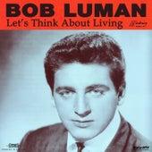 Let's Think About Living de Bob Luman