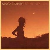 In the Next Life von Maria Taylor
