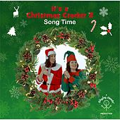 It's a Christmas Cracker 2 Song Time von Singing Hands