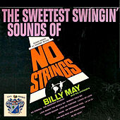 The Sweetest Swingin' sounds of 'No Strings' von Billy May