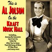 This is Al Jolson : On the Kraft Music Hall by Al Jolson
