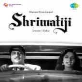 Shrimatiji (Original Motion Picture Soundtrack) by Various Artists