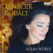 Janácek: In the Mist & on an Overgrown Path - Kodály: Marosszek Dances de Klára Würtz