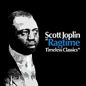 Ragtime: Timeless Classics by Scott Joplin