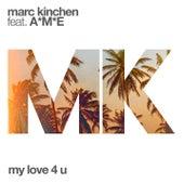 My Love 4 U von MK