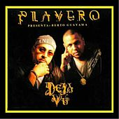 Playero Presenta-DEJA VU de Various Artists