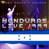 Baby Rasta y Gringo Honduras Live 1999 von Baby Rasta & Gringo