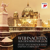 Weihnachten aus dem Berliner Dom by Lautten-Compagney