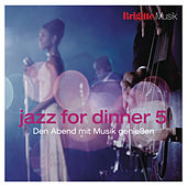 Brigitte - Jazz for Dinner 5 von Various Artists