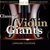Classical Violin Giants, Vol. 10 de Gerhard Taschner
