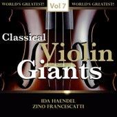 Classical Violin Giants, Vol. 7 de Various Artists