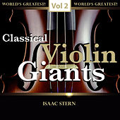 Classical Violin Giants, Vol. 2 by Isaac Stern