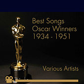 Best Songs Oscars Winners 1934 - 1951 by Various Artists