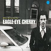 When Mermaids Cry by Eagle-Eye Cherry