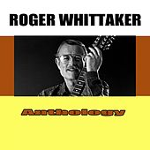 Anthology de Roger Whittaker