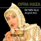 Im Nin' Alu (English Mix) de Ofra Haza