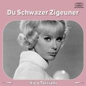 Du schwarzer Zigeuner by Vico Torriani