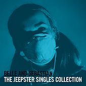 The Jeepster Singles Collection de Belle and Sebastian