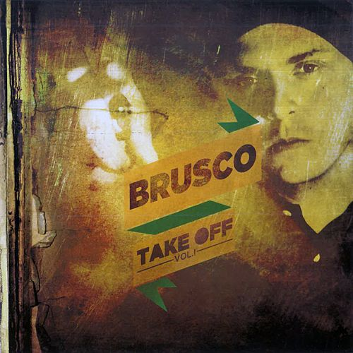 Take Off, Vol. 1 di Brusco
