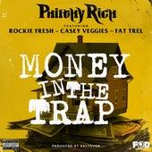 Money in the Trap (feat. Rockie Fresh, Casey Veggies & Fat Trel) von Philthy Rich